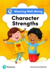 Weaving Well-Being Character Strengths Pupil Book - Book
