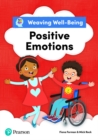 Weaving Well-Being Positive Emotions Pupil Book - Book