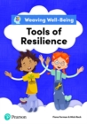 Weaving Well-Being Tools of Resilience Pupil Book - Book