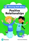 Weaving Well-Being Positive Relationships Pupil Book - Book
