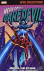Daredevil Epic Collection: Brother, Take My Hand - Book