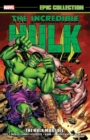 Incredible Hulk Epic Collection: The Hulk Must Die - Book
