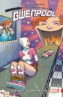 Gwenpool, The Unbelievable Vol. 3: Totally In Continuity - Book