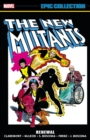 NEW MUTANS EPIC COLLECTION: RENEWAL - Book