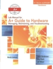Lab Manual for Andrews' A+ Guide to Hardware, 9th - Book