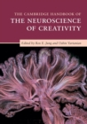 The Cambridge Handbook of the Neuroscience of Creativity - Book
