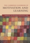 The Cambridge Handbook of Motivation and Learning - Book