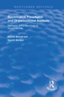 Sociological Paradigms and Organisational Analysis : Elements of the Sociology of Corporate Life - eBook