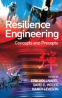 Resilience Engineering : Concepts and Precepts - eBook