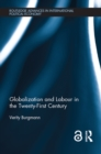 Globalization and Labour in the Twenty-First Century (Open Access) - eBook