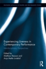 Experiencing Liveness in Contemporary Performance : Interdisciplinary Perspectives - eBook