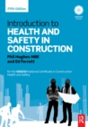 Introduction to Health and Safety in Construction : for the NEBOSH National Certificate in Construction Health and Safety - eBook