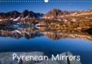 Pyrenean Mirrors 2019 : Photos of Pyrenean lakes with reflections of mountains - Book