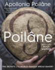 Poilane: The Secrets of the World-Famous Bread Bakery - Book