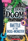 Battle of the Boss-Monster: A Branches Book (The Notebook of Doom #13) - Book