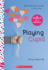 Playing Cupid: A Wish Novel - Book