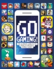 Go Gaming! The Ultimate Guide to the World's Greatest Mobile Games - Book