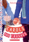Carols and Crushes: A Wish Novel - Book