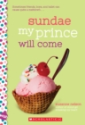 Sundae My Prince Will Come: A Wish Novel - Book