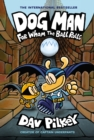 Dog Man 7: For Whom the Ball Rolls - Book