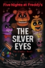 The Silver Eyes (Five Nights at Freddy's Graphic Novel #1) - Book