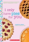 I Only Have Pies for You: A Wish Novel - Book