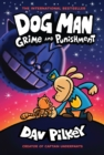 Dog Man 9: Grime and Punishment - Book