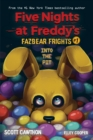 Into the Pit (Five Nights at Freddy's: Fazbear Frights #1) - Book
