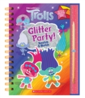 Trolls: Scratch Magic: Glitter Party! - Book