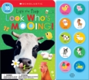Look Who's Mooing!: Scholastic Early Learners (Sound Book) - Book