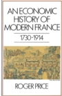 An Economic History of Modern France, 1730-1914 - eBook