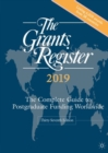 The Grants Register 2019 : The Complete Guide to Postgraduate Funding Worldwide - Book