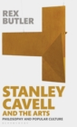 Stanley Cavell and the Arts : Philosophy and Popular Culture - Book
