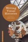 Writing Visual Histories - Book