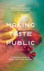 Making Taste Public : Ethnographies of Food and the Senses - Book