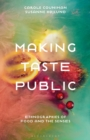 Making Taste Public : Ethnographies of Food and the Senses - eBook