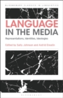 Language in the Media : Representations, Identities, Ideologies - Book
