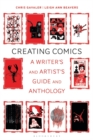 Creating Comics : A Writer's and Artist's Guide and Anthology - eBook