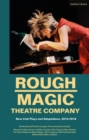 Rough Magic Theatre Company : New Irish Plays and Adaptations, 2010-2018 - Book