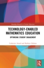 Technology-enabled Mathematics Education : Optimising Student Engagement - eBook