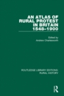 An Atlas of Rural Protest in Britain 1548-1900 - eBook