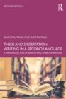 Thesis and Dissertation Writing in a Second Language : A Handbook for Students and their Supervisors - eBook