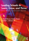 Leading Schools to Learn, Grow, and Thrive : Using Theory to Strengthen Practice - eBook