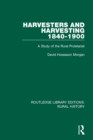 Harvesters and Harvesting 1840-1900 : A Study of the Rural Proletariat - eBook