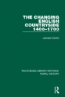 The Changing English Countryside, 1400-1700 - eBook