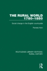 The Rural World 1780-1850 : Social Change in the English Countryside - eBook