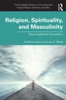 Religion, Spirituality, and Masculinity : New Insights for Counselors - eBook