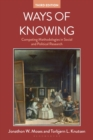 Ways of Knowing : Competing Methodologies in Social and Political Research - Book
