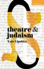 Theatre and Judaism - Book