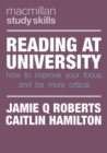 Reading at University : How to Improve Your Focus and Be More Critical - Book